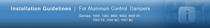 Installation Guidelines for aluminum control dampers
