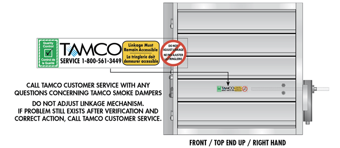 Contact TAMCO Customer Service at  1-800-561-3449 with any questions regarding smoke dampers